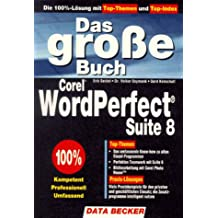 Das große Buch Corel WordPerfect Suite 8