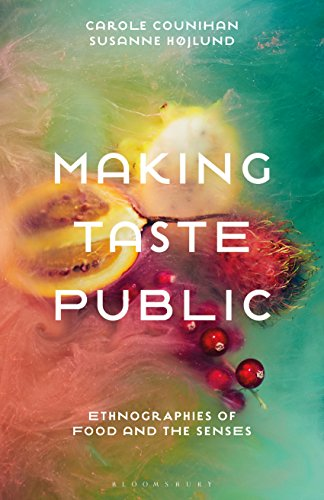 Making Taste Public: Ethnographies of Food and the Senses (English Edition)