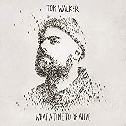 Tom Walker | Format: MP3-Download Von Album:What a Time To Be Alive Erscheinungstermin: 7. September 2018   Download: EUR 1,29