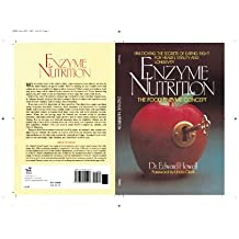 Enzyme Nutrition: The Food Enzyme Concept (English Edition)