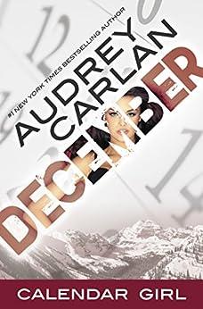 December: Calendar Girl Book 12 by [Carlan, Audrey]
