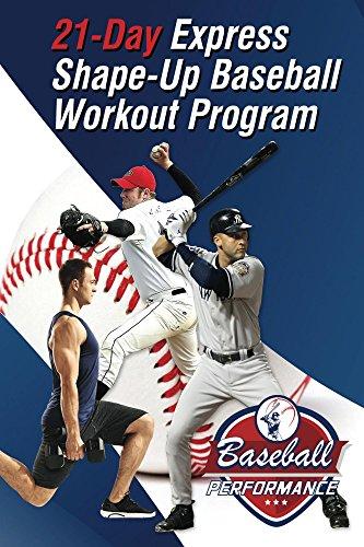21-Day Express Shape-Up Baseball Workout Program (English Edition) (Express Baseball)