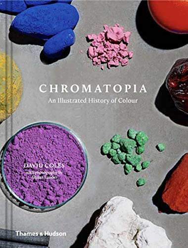 Chromatopia : An illustrated history of colour