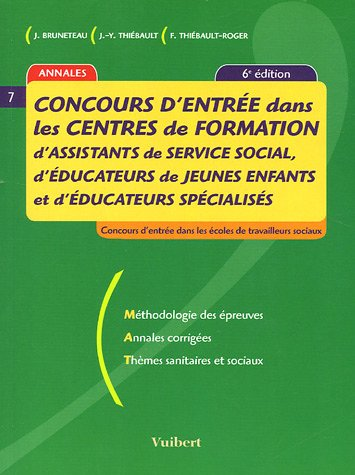 Concours d'entre dans les centres de formation d'assistants de service social, d'ducateurs de jeunes enfants et d'ducateurs spcialiss( 6me dition 2005)