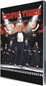 Michael Flatley : Celtic tiger