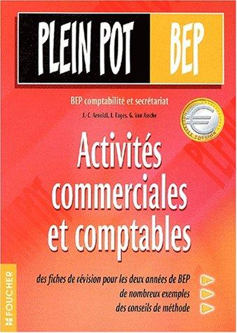 Plein pot BEP : Activités commerciales et comptables
