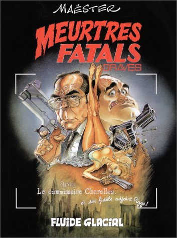 Meurtres fatals graves, tome 1