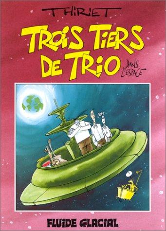 Trois tiers de trio : Trois tiers de trio dans l'espace