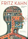 Fritz Kahn. Infographics Pioneer (Bibliotheca Universalis) - Uta and Thilo von Debschitz