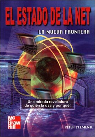 El Estado de La Net, La Nueva Frontera por Peter C. Clemente