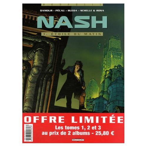 Nash : Pack en 3 volumes : Tome 1, Etoile du matin ; Tome 2, A l'est d'Eden ; Tome 3, La reine des anges