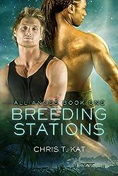 Breeding Stations (Alliances Book 1) (English Edition)