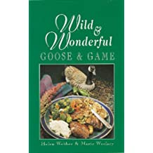 Wild & Wonderful Goose & Game (Wild & Wonderful Series)