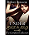 Under Lock And Key: The Complete Collection (BDSM And Domination Erotic Romance Novel)