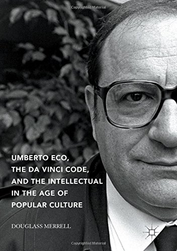 umberto-eco-the-da-vinci-code-and-the-intellectual-in-the-age-of-popular-culture