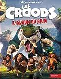 Les Croods : L'album du film