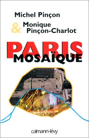 Paris mosaïque. Promenades urbaines