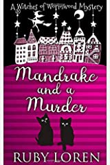 Mandrake and a Murder: Mystery (The Witches of Wormwood Mysteries) Paperback