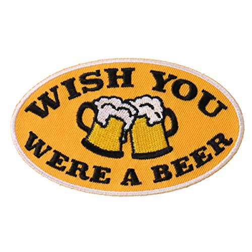 "Hot Leathers, WISH YOU WERE A BEER, High Thread Embroidered Iron-On / Saw-On, Heat Sealed Backing Rayon PATCH toppa - 4"" x 2"""