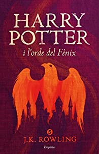 Harry Potter i l'orde del Fènix par J.K. Rowling