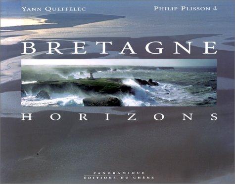 Bretagne. Horizons par Y. Queffelec