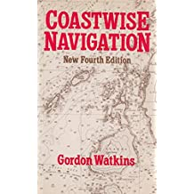 Coastwise Navigation: Notes for Yachtsman