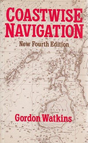 Coastwise Navigation: Notes for Yachtsman por Gordon Geoffrey Watkins