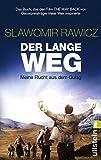 Der lange Weg: Meine Flucht aus dem Gulag - Slawomir Rawicz