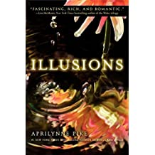 Illusions (Wings) by Aprilynne Pike (2012-05-01)