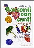 Scarica Libro Racconti con canti Con CD Audio (PDF,EPUB,MOBI) Online Italiano Gratis