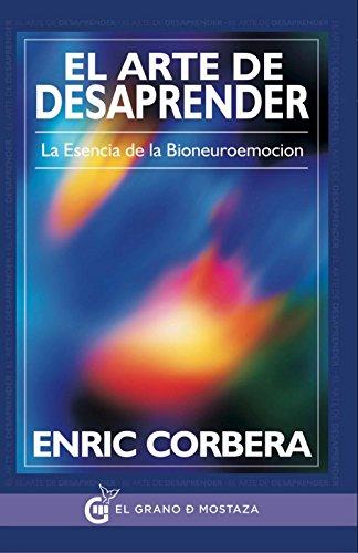 El Arte De Desaprender (Enric Corbera) por Enric Corbera