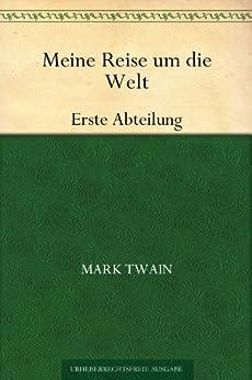Meine Reise um die WeltErste Abteilung von [Twain, Mark]