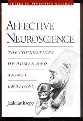 Affective Neuroscience: The Foundations of Human and Animal Emotions (Series in Affective Science) by Jaak Panksepp (1998-04-01)