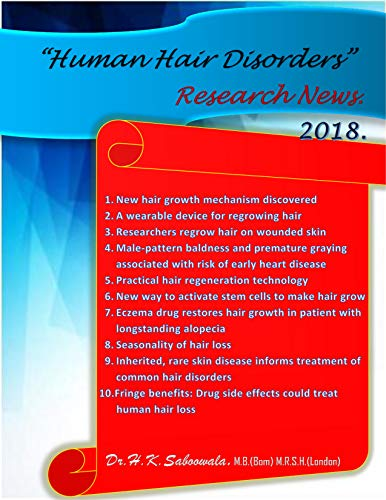 """Human Hair Disorders"" Research News- 2018. (English Edition)"