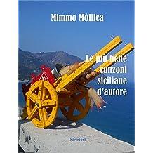 Le più belle canzoni siciliane d'autore (Italian Edition)