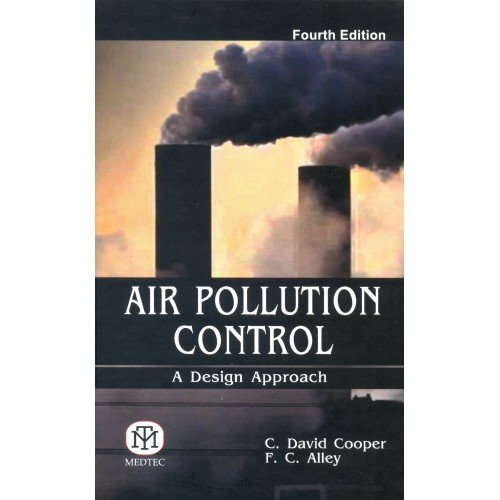 Air Pollution Control: A Design Approach, 4Th Edition
