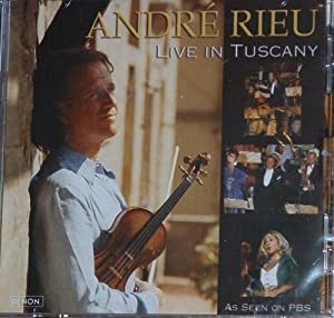 Andre Rieu -  Live In Tuscany