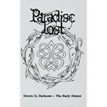 Drown in Darkness-the Early Demos (White Box) [Musikkassette]