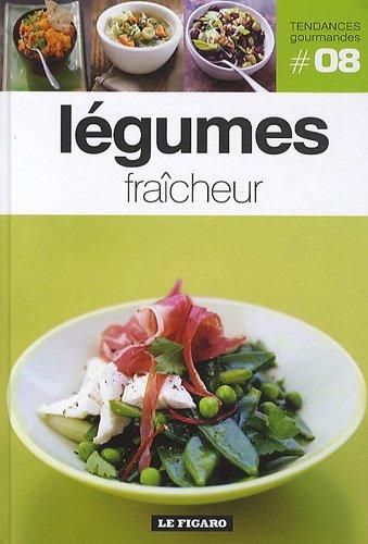Légumes fraîcheur - Tome 08.