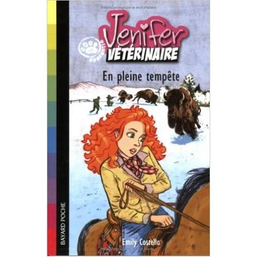 Jenifer, apprentie vétérinaire : En pleine tempête de Emily Costello,Christian Heinrich (Illustrations),Julien Chèvre (Traduction) ( 6 septembre 2007 )