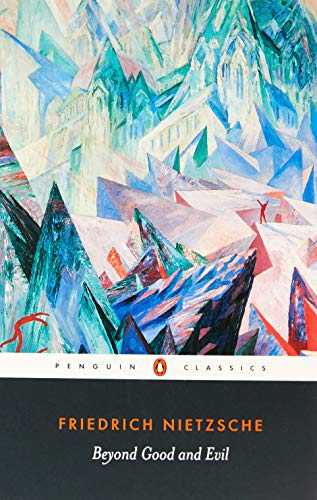 Beyond Good and Evil Penguin Classics