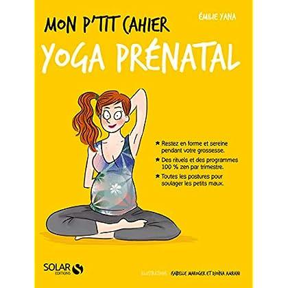 Mon p'tit cahier-Yoga prénatal