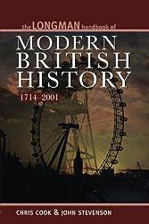Longman Handbook of Modern British History 1714-2001