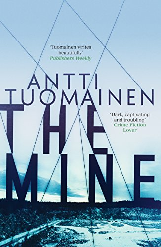 The Mine by [Tuomainen, Antti]