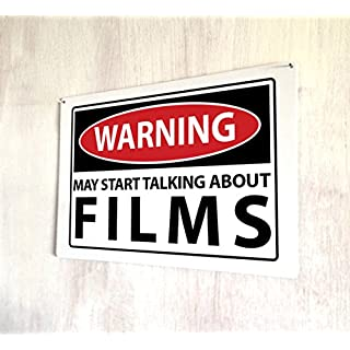 Artylicious Warning may start talking about FILMS funny A4 metal sign plaque wall art