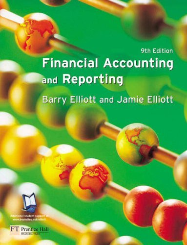 Financial Accounting and Reporting by Mr Barry Elliott (2004-09-17)