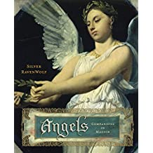 Angels: Companions in Magick
