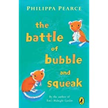Battle Of Bubble And Squeak by Philippa Pearce (2005-04-26)