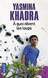 Telecharger Livres A quoi revent les loups (PDF,EPUB,MOBI) gratuits en Francaise