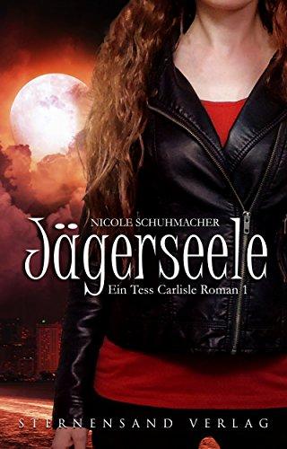 Ein Tess-Carlisle-Roman (Band 1): Jägerseele - Tür Sekretärin